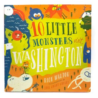 10 Little Monsters Visit Washington - by Rick Walton & Jess Smart Smiley