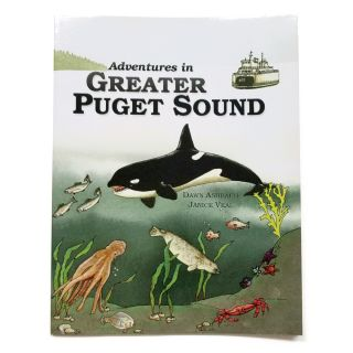 Adventures in Greater Puget Sound Educational Activity Book