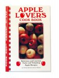 Apple Lovers Cookbook - Apple Recipes - By Shirley Munson and Jo Nelson