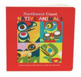 Northwest Coast Children's Book -Native Animals - by Kelly Robinson