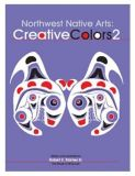 Northwest Native Arts: Creative Colors 2 - By Robert E. Stanley - Native American Books