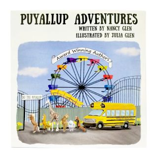 Puyallup Adventures - by Nancy & Julia Glen