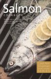 Salmon Cookbook - by Carol Ann Shipman