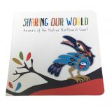 Sharing Our World Book - Animals of the Native Northwest Coast