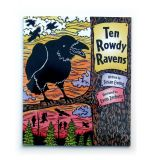 Ten Rowdy Ravens - By Susan Ewing and Evon Zerbetz